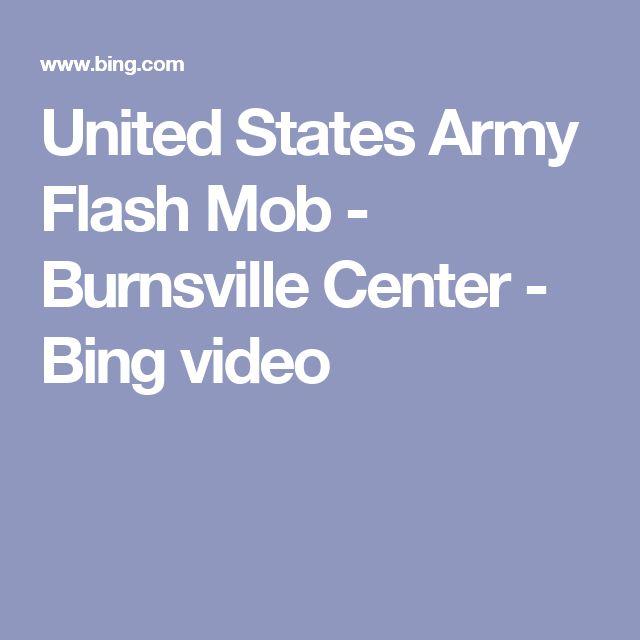 United States Army Flash Mob - Burnsville Center - Bing video