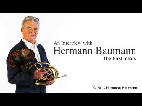 "Hermann Baumann: ""The First Years"" / French Horn, 圆号,Waldhorn, le Cor, Trompe, ホルン, валторна"