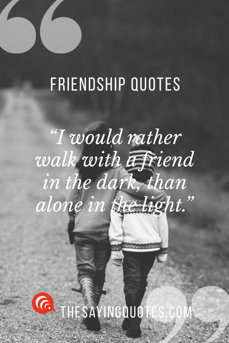 150 Best Friendship Quotes With Beautiful Images The Saying Quotes Strong Friendship Quotes Friendship Quotes Funny Best Friendship Quotes