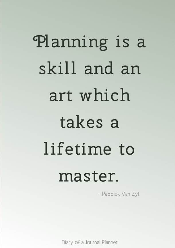 Planning Quotes 12 Amazing Quotes About Planning To Live By Planner Quotes Inspiration Planner Quotes Planning Quotes