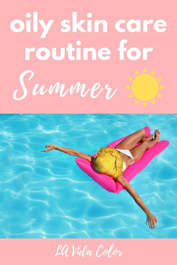 Dreading Oily Skin In The Summer My Oily Skin Care Routine Guide Will Give You Some Great Tips Plus Affo Oily Skin Care Oily Skin Care Routine Face Skin Care