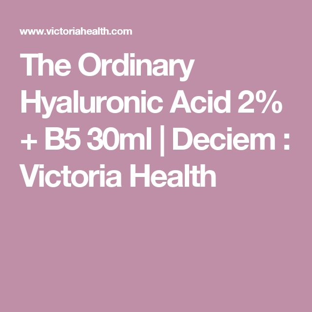 The Ordinary Hyaluronic Acid 2% + B5 30ml   Deciem  : Victoria Health