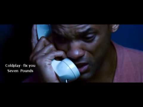ColdPlay - Fix You - ' Seven Pounds ' Movie .. by. Shawky Gerrard (+play...take only the good and dont let anything get to you its temporary
