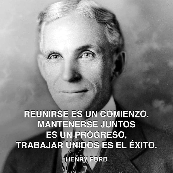 henry-ford-trabajar-unidos                                                                                                                                                                                 Más