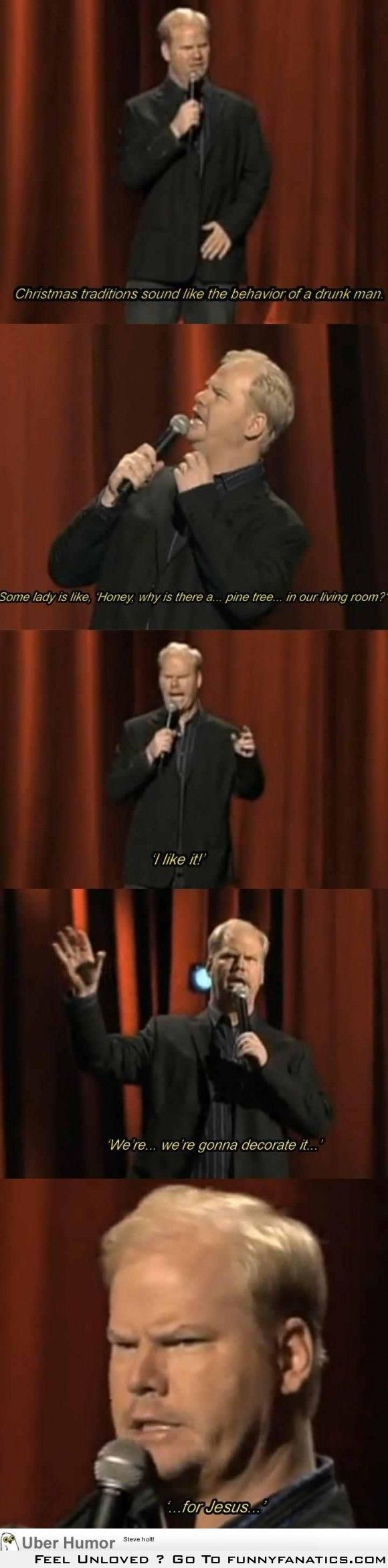 Love Jim Gaffigan. And the fact that he recognizes the ridiculousness of Christmas.