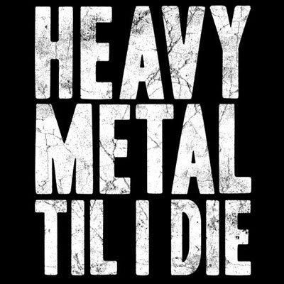 Love me some heavy metal!