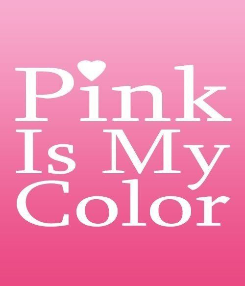 Pink Is My Color