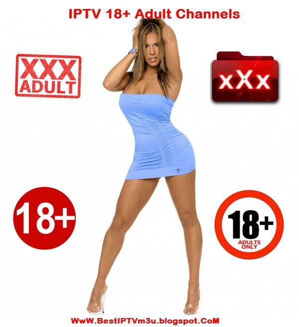 IPTV m3u List X Adult 18+ Channels 18/05/2018 | IPTV m3u