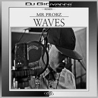 Ladies and Gentlemen, check out my new exclusive remix Mr. Probz - Waves (DJ GIOVANNI Remix) on soundcloud.  Genre: Tropical EDM / Tropical House  For your free download click the link below: https://soundcloud.com/djgiovanni/mr-probz-waves-dj-giovanni-remix-1