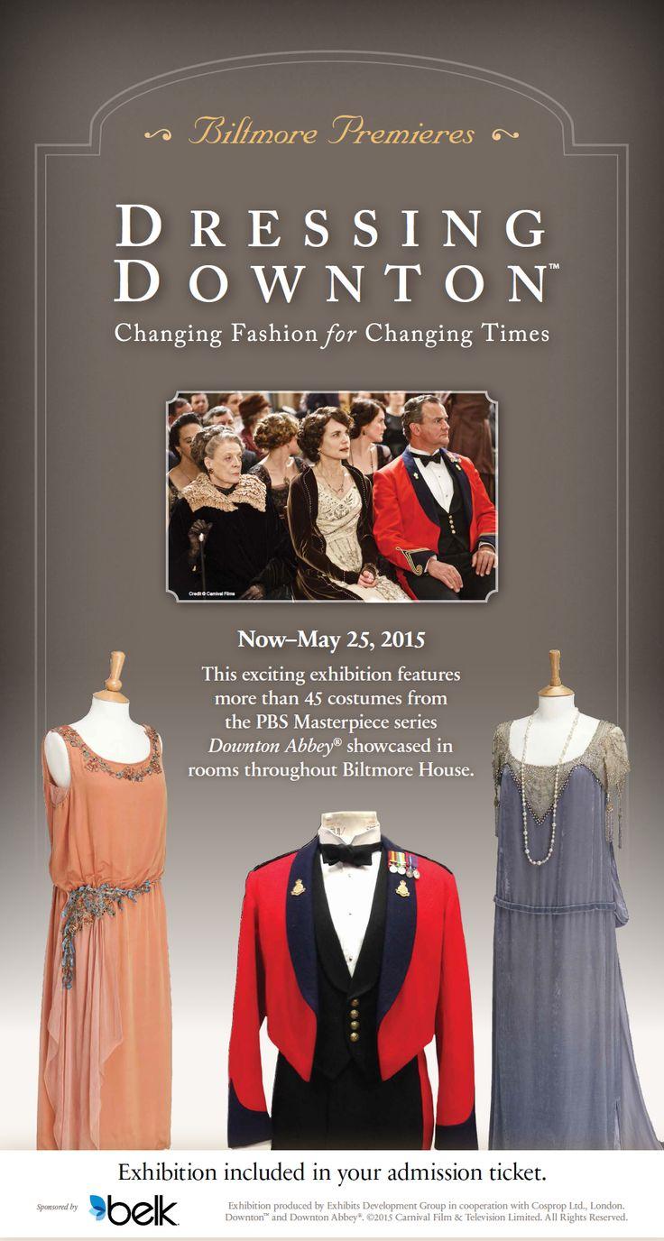 "Visit ""Dressing Downton"" at Biltmore through May 25, 2015!"