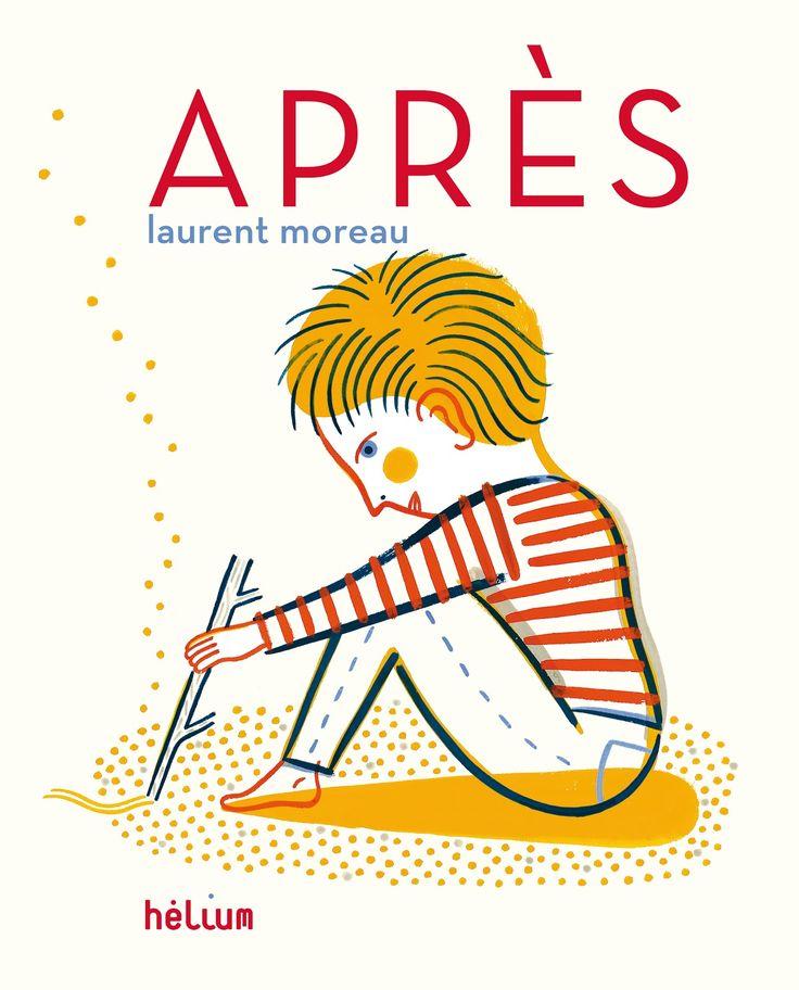 Laurent Moreau, Après. Un livre poétique sur le temps qui passe : après l'hiver vient le printemps...