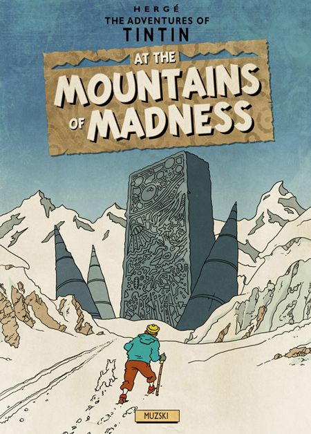 The illustrator Murray Groat took the style of Hergé to create fake Tintin covers for HP Lovecraft's books.