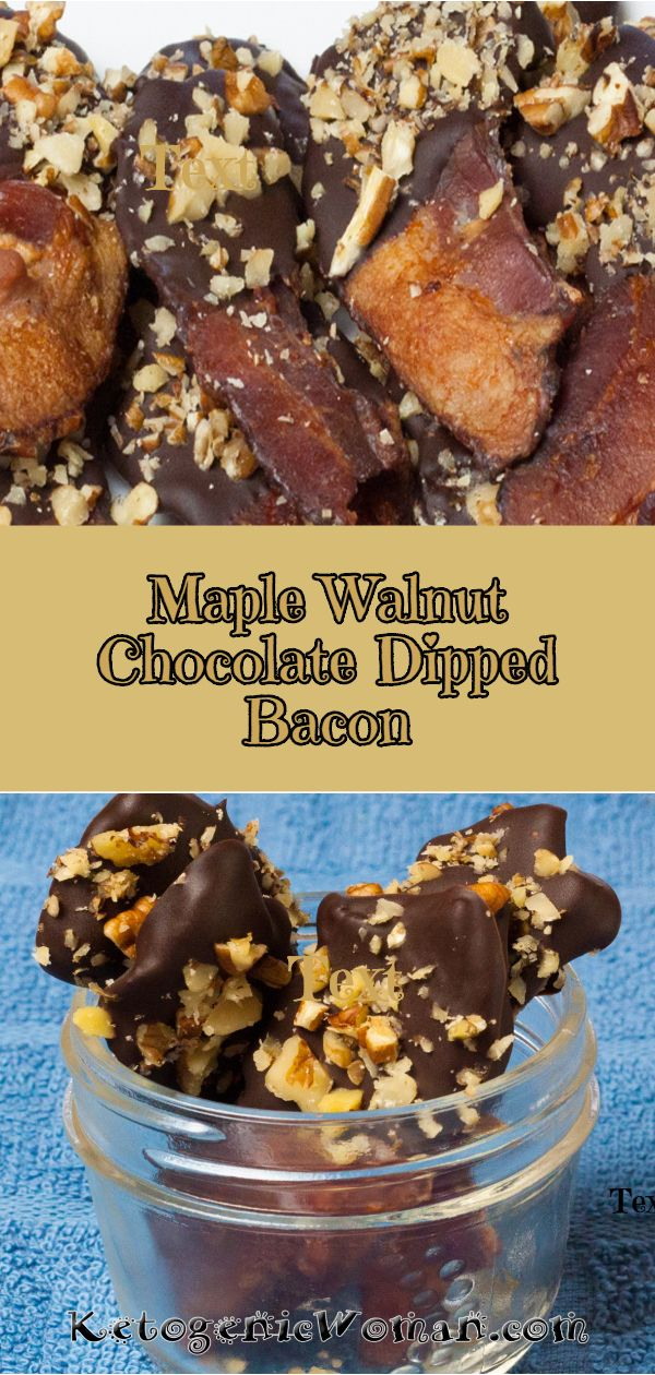 Maple Walnut Chocolate Dipped Bacon Keto Approved Low Carb