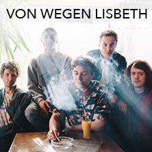 Von Wegen Lisbeth: Grande Tour 2016 // 16.09.2016 - 28.10.2016  // 16.09.2016…