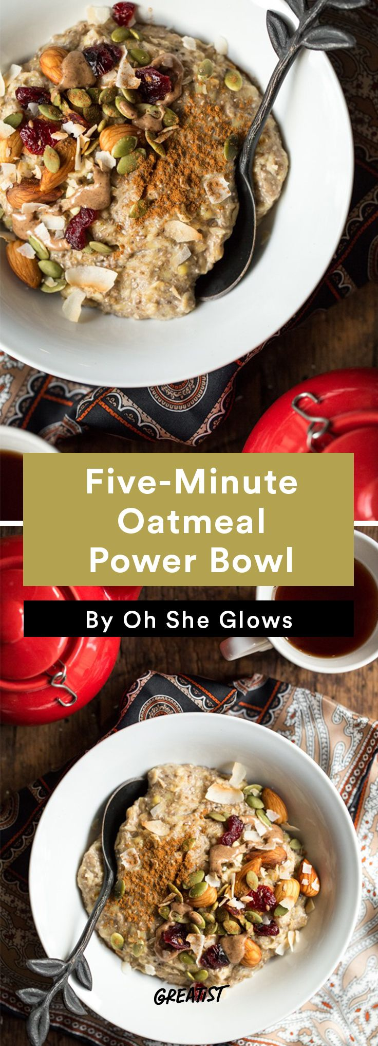 6. 5-Minute Oatmeal Power Bowl #vegan #bowl #recipes http://greatist.com/eat/vegan-bowl-recipes-we-cant-get-enough-of