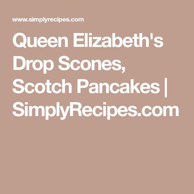 Queen Elizabeth's Drop Scones, Scotch Pancakes | SimplyRecipes.com