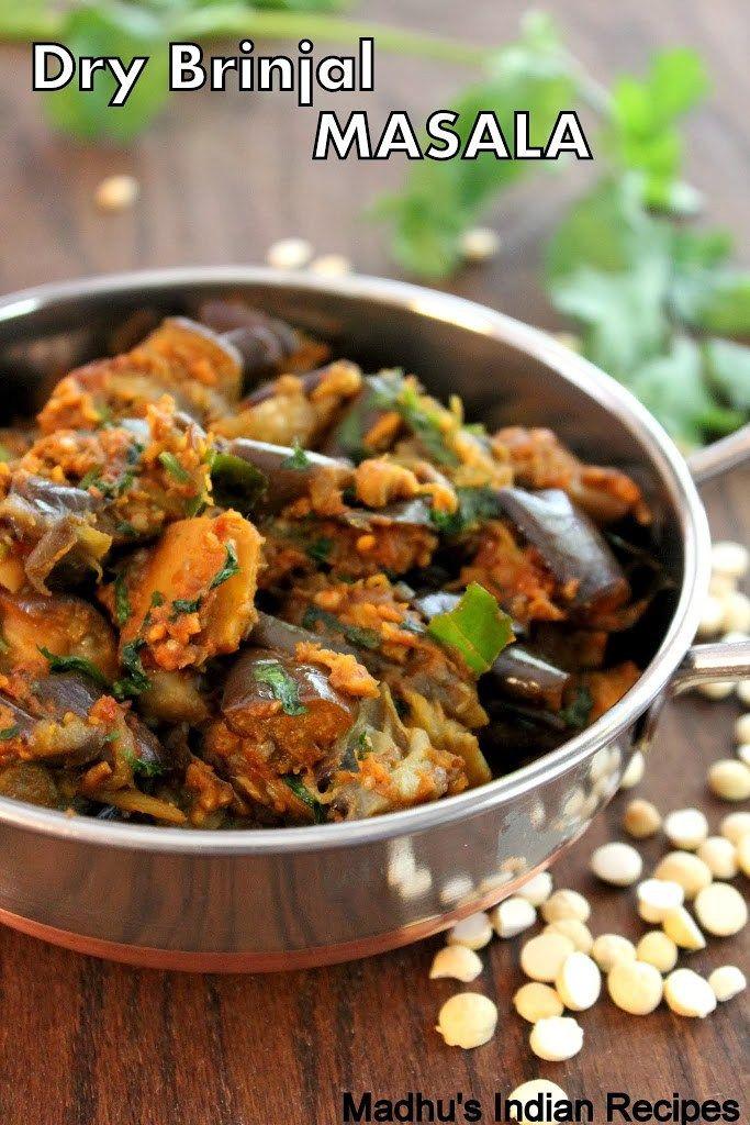 Dry Brinjal Masala | Vankaya Masala | Baingan Sabji| Egg plant Dry Curry - Indian Dry Curry's - Madhu's Everyday Indian