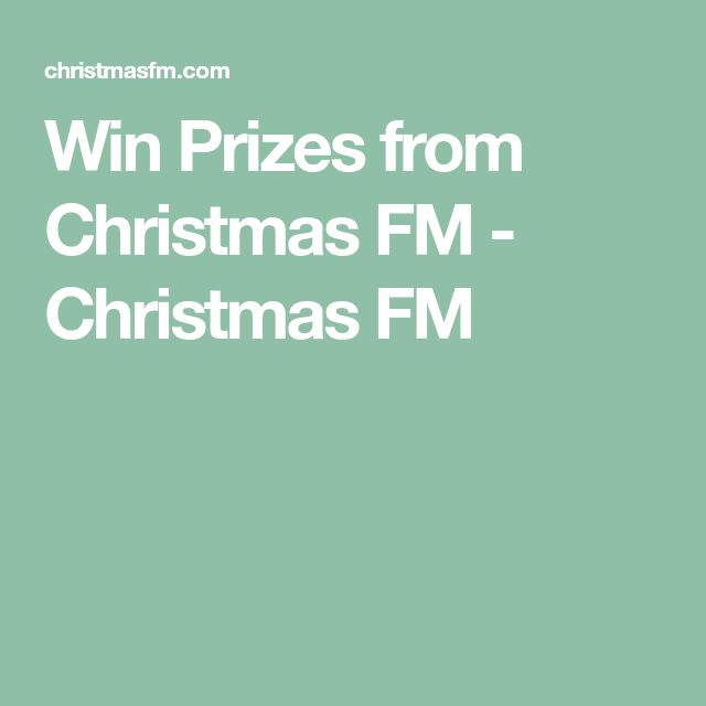 Win Prizes from Christmas FM - Christmas FM