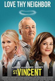 St. Vincent (2014)-Melissa McCarthy (nailed the single mom life), Naomi Watts (brilliant and so funny), Bill Murray (fun and grumpy), And of course, Jaeden Lieberher who is wonderful.