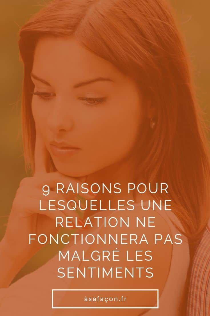 9 Raisons Pour Lesquelles Une Relation Ne Fonctionnera Pas Malgre Les Sentiments Relation Les Sentiments Chanson Amour