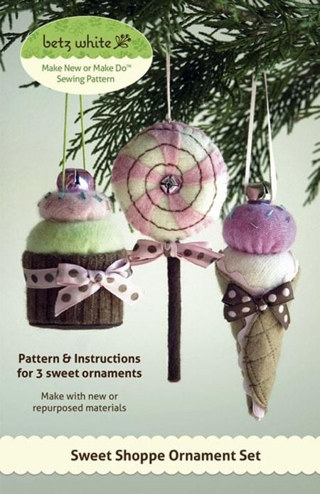 The Sweet Shoppe Ornament Set. Cupcake, Ice Cream Cone, and Lollipop Ornament. Looks good enough to eat! by Betz White. Premium Sewing Outlet