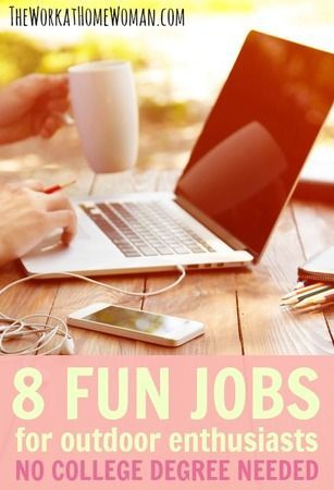 8 Fun Jobs for Outdoor Enthusiasts - No College Degree Needed! | The Work at Home Woman #career Career Tips