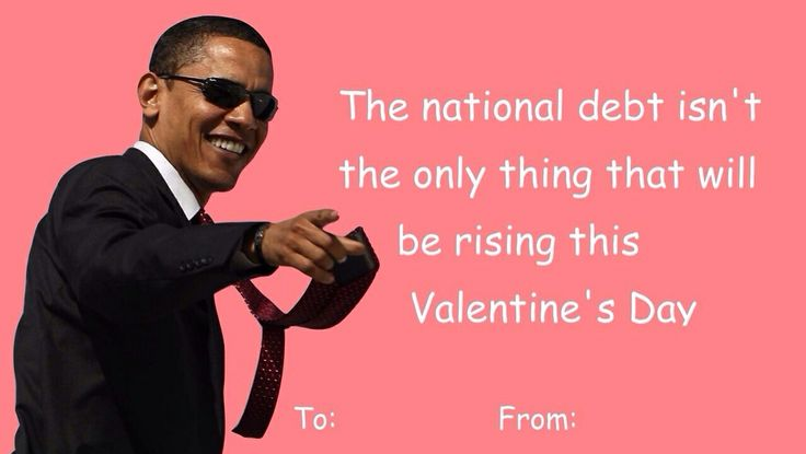 President Obama Valentines Day Card | Valentine Day Cards | Pinterest |  Funny Sarcasm, Sarcasm And Humor