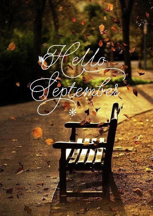 Hello September!  Best wishes to all for a wonderful autumn!  <3