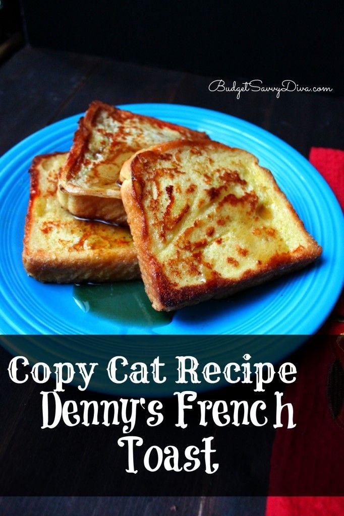 Copy+Cat+Recipe+–+Denny's+French+Toast+Recipe