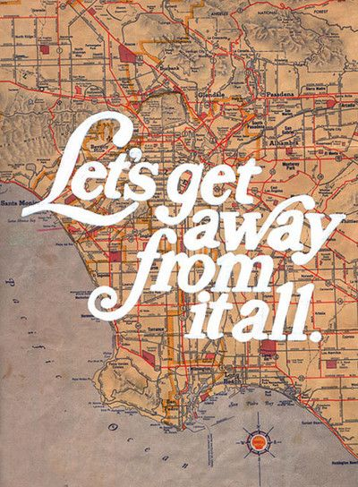 lets get away: Weekend Getaways, Travelquot, Maps, The Angel, Travel Tips, Places, Roads Trips, Losangel, Travel Quotes