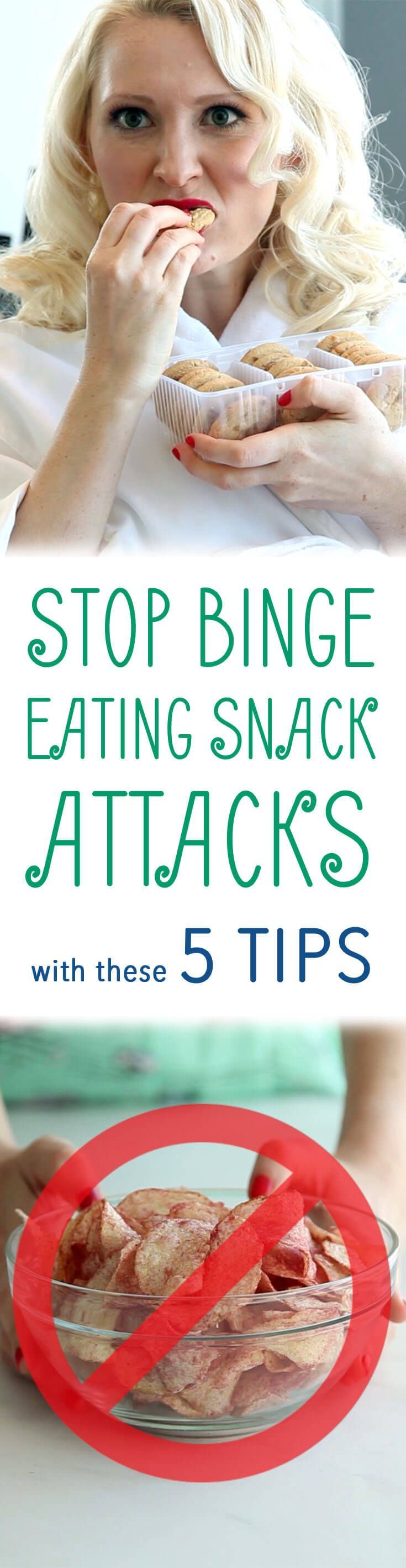 The top tips on how to stop binge eating snack attacks before they start to help you manage your weight and diet.
