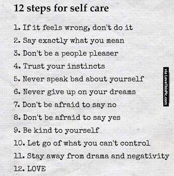 12 Steps For Self Care happy life happiness positive emotions lifestyle mental health confidence self improvement self care self help emotional health mantras
