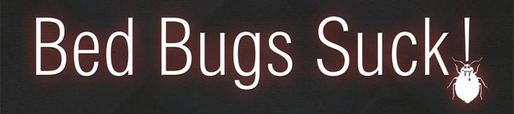 Bed bugs suck campaign banner | http://titaniumlaboratories.com/pest-control/bed-bug-exterminator/