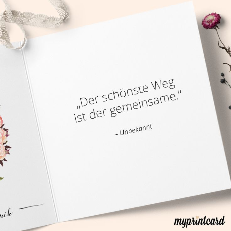 Der schönste Weg ist der gemeinsame. – Unbekannt #zitate #hochzeit #liebesspr… – Monalisa Lindes
