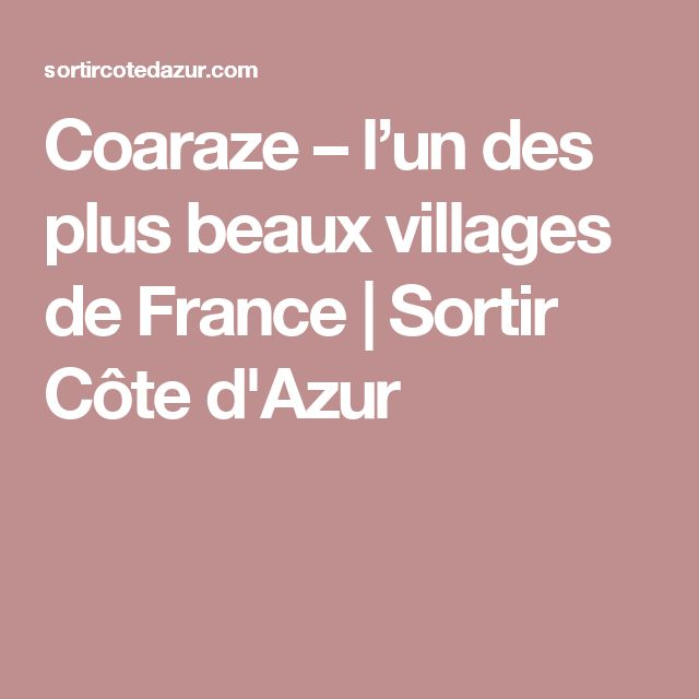Coaraze – l'un des plus beaux villages de France | Sortir Côte d'Azur