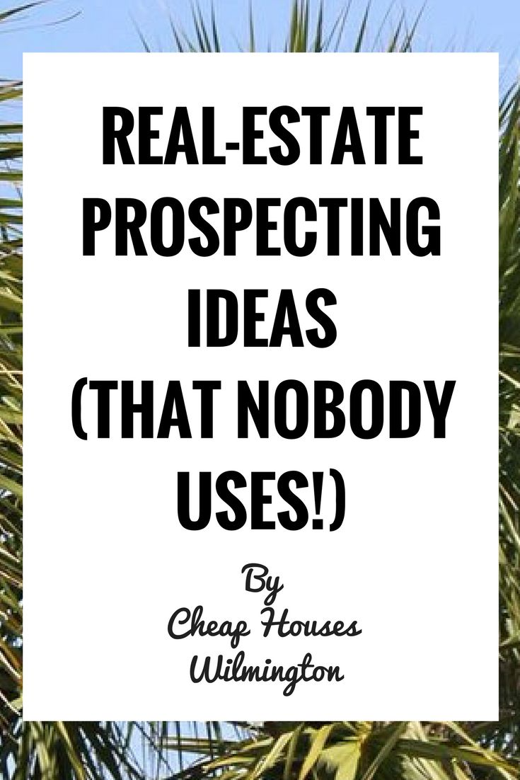 Real-estate agent prospecting ideas