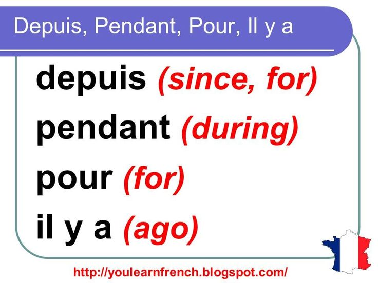 French Lesson 141 - Difference between DEPUIS - PENDANT - POUR - IL Y A ...