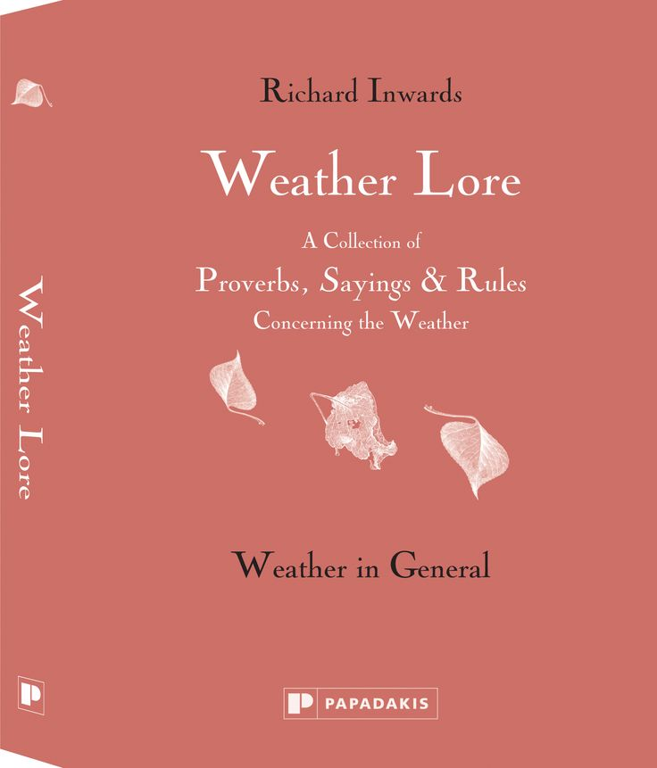 Weather Lore – Weather in General by Richard Inwards