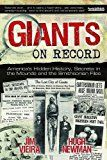 Giants on Record: America\'s Hidden History Secrets in the Mounds and the Smithsonian Files by Jim Vieira