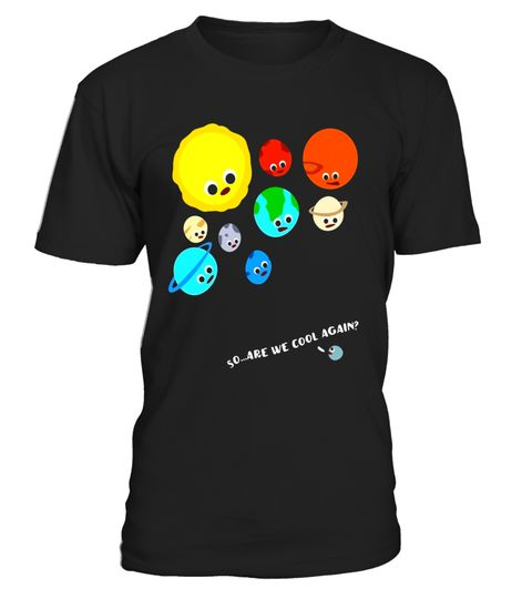"""# Funny Pluto versus Solar System Planets T-Shirt .  Special Offer, not available in shops      Comes in a variety of styles and colours      Buy yours now before it is too late!      Secured payment via Visa / Mastercard / Amex / PayPal      How to place an order            Choose the model from the drop-down menu      Click on """"Buy it now""""      Choose the size and the quantity      Add your delivery address and bank details      And that's it!      Tags: Pluto versus the Solar System…"""