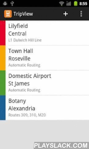 TripView Lite  Android App - playslack.com ,  TripView displays Sydney and Melbourne public transport timetable data on your phone. It features a summary view showing your next services, as well as a full timetable viewer. All timetable data is stored on your phone, so it can be used offline.Features: - Trackwork and service interruption information - Interactive maps (create your trip by clicking on your station/stop) - Multi-modal trip editor (customise exact change locations / lines)…