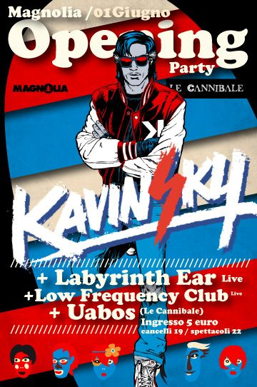 01/06  Opening Party w/ Kavinsky & Le Cannibale