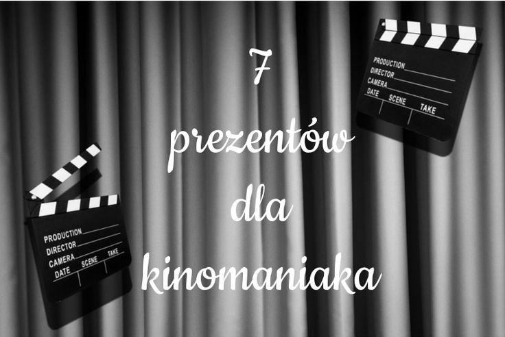 7 prezentów dla kinomaniaka http://www.prezentujeprezenty.pl/2015/02/prezent-dla-kinomaniaka.html
