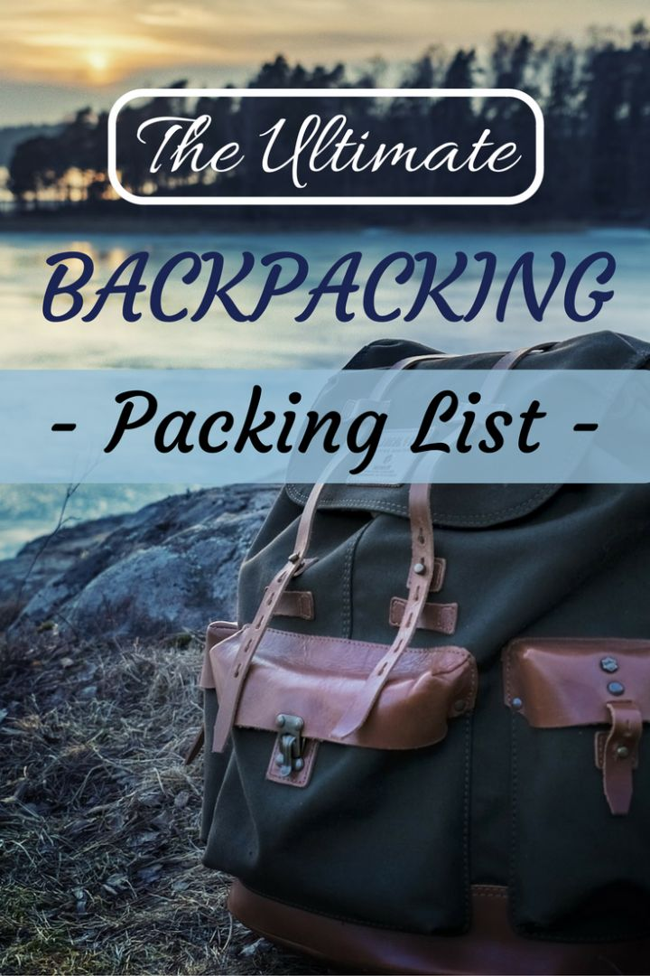 Backpacking packing list: A complete checklist of backpacking equipment you need to travel around the world compiled by veteran adventurer Will Hatton.