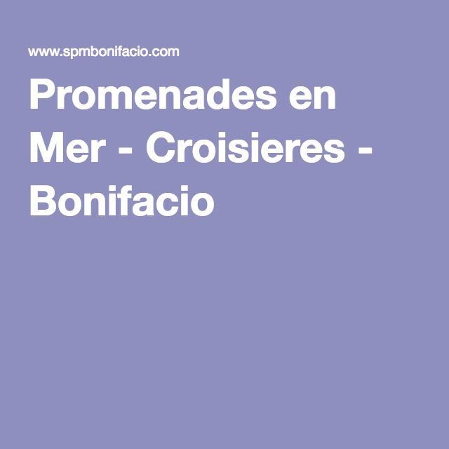 Promenades en Mer - Croisieres - Bonifacio