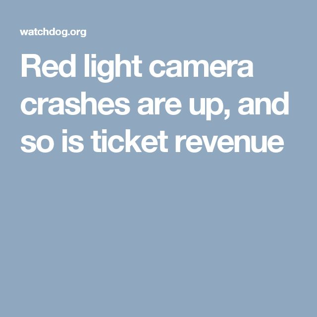 Red light camera crashes are up, and so is ticket revenue