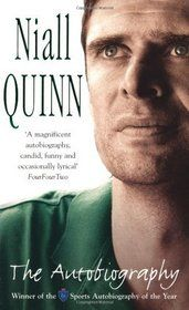 "Centre Forward - ""The Autobiography"" by Niall Quinn"