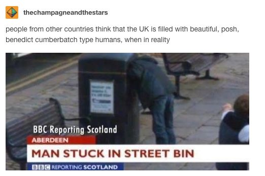 19 Tumblr Posts That Are Never Not Funny For British People