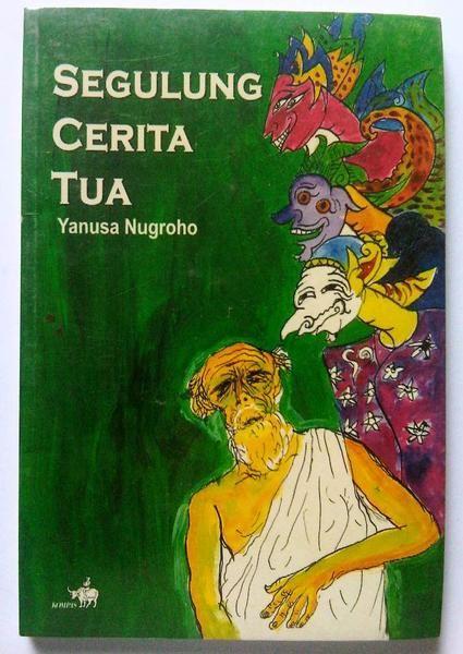 """""""Segulung Cerita Tua"""" Yanusa Nugroho #buku #sewabuku #perpustakaan"""