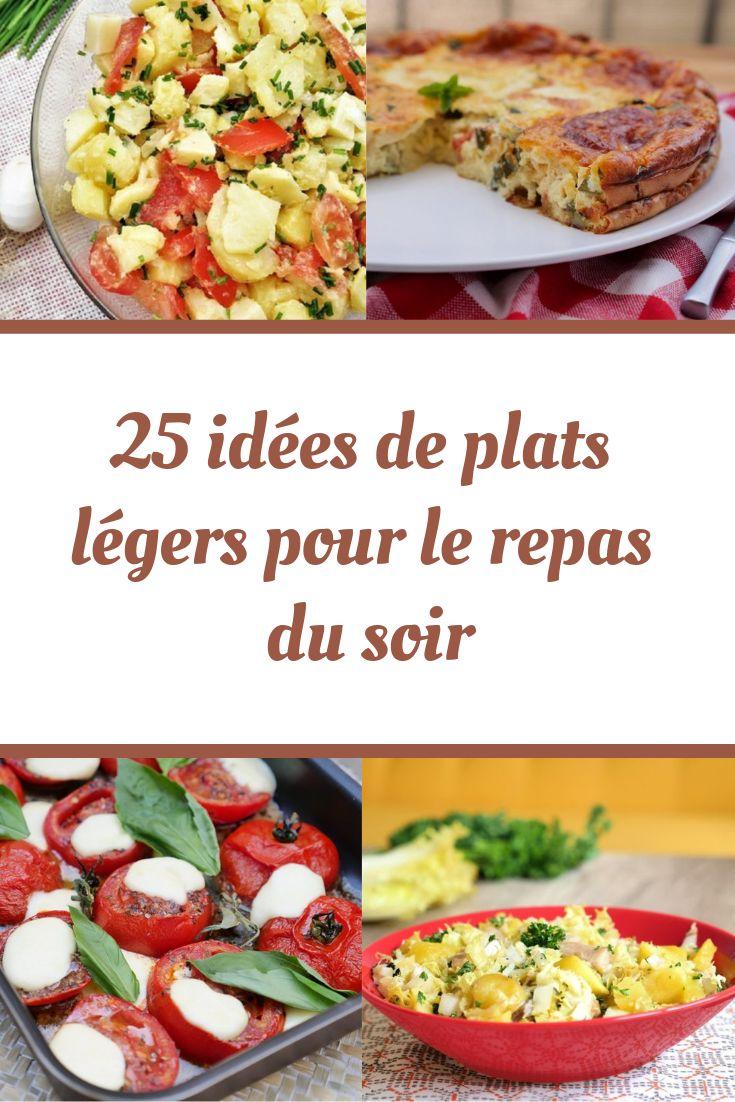21 idées de plats légers pour le repas du soir | Recette | Recette repas, Recette diner leger et ...
